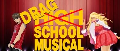 Drag School Musical! - A High School Musical Tribute Show!