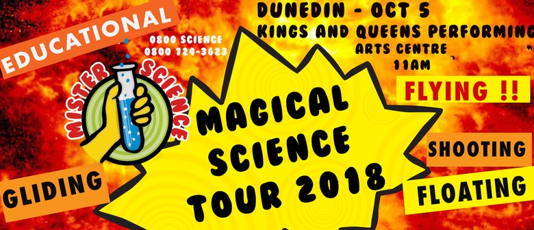 Mr Science Magical Science Tour!