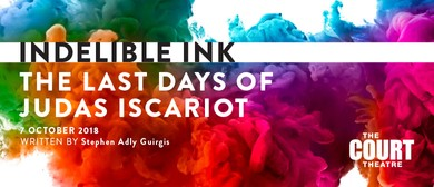 The Last Days of Judas Iscariot: Indelible Ink