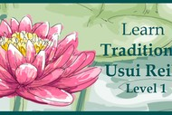 Learn Traditional Usui Reiki