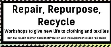 Repair, Repurpose, Recycle