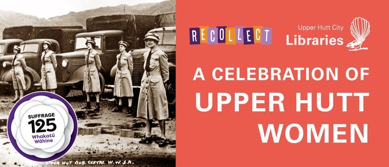 Suffrage 125: A Celebration of Upper Hutt Women