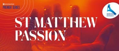 NZ Herald Premier Series: St Matthew Passion