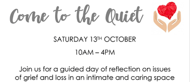 Come to The Quiet - Retreat Day