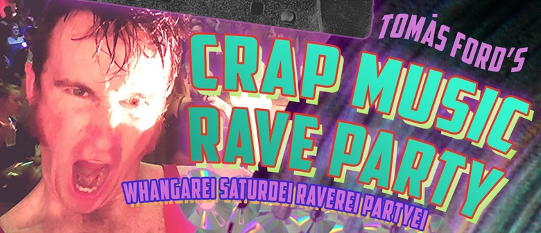 Crap Music Rave Party