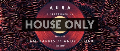 Aura - House Only Fridays