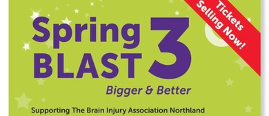 Spring Blast 3 - In Aid of Brain Injury Northland
