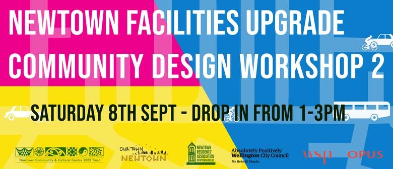 Newtown Facilities Upgrade - Workshop 2 Concept Designs