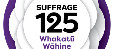 Waiheke Celebrates Suffrage 125 Years