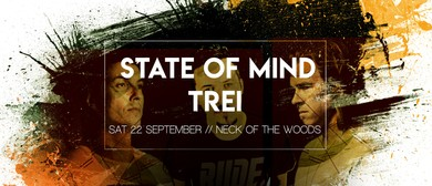 State of Mind & Trei (AKL)