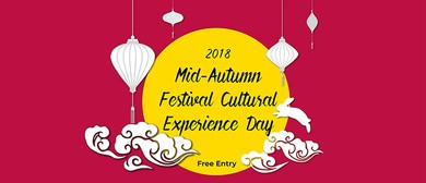 2018 Mid-Autumn Festival Cultural Experience Day