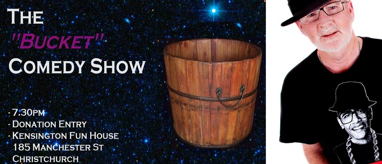 The Bucket Comedy Show