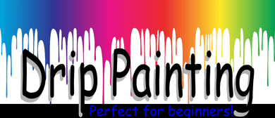 Drip Painting - 1 Day Workshop - Perfect for Beginners