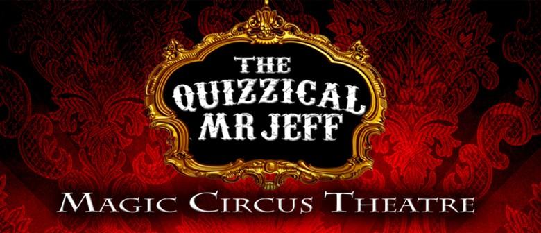 The Quizzical Mr Jeff - Christchurch