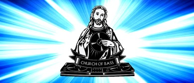 Church of Bass: 8th Birthday