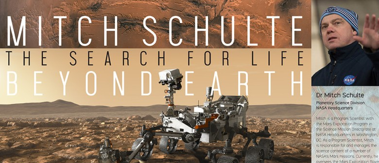 The Search for Life Beyond Earth: Talk by Dr. Mitch Schulte