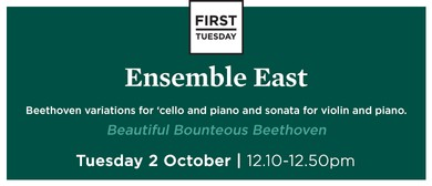 First Tuesday Concert - Ensemble East