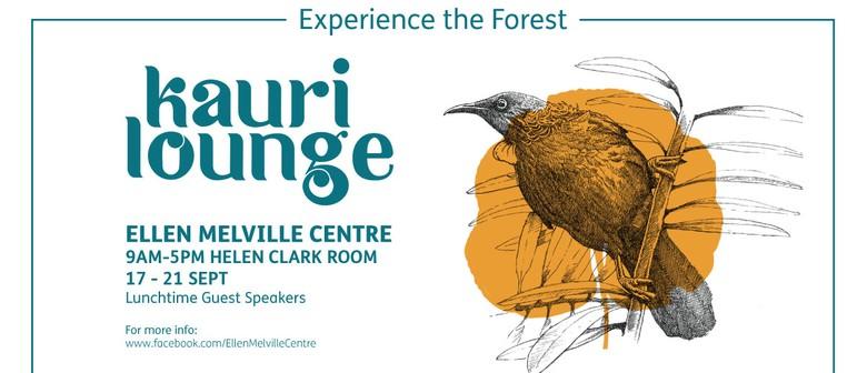 Kauri Lounge - Ellen Melville Centre Conservation Week
