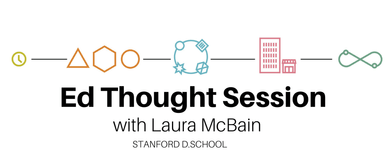 Ed Thought Session with Laura McBain