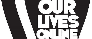 Our Lives Online