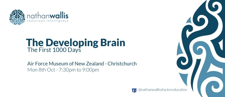 The Developing Brain - The First 1000 Days