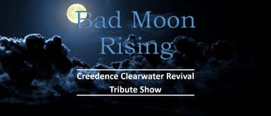 CCR Tribute Show - Bad Moon Rising