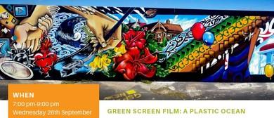 Green Screen: A Plastic Ocean