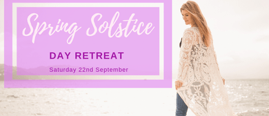 Spring Solstice Day Retreat