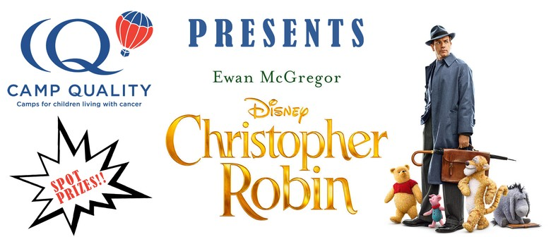 Christopher Robin Movie Fundraiser for Camp Quality