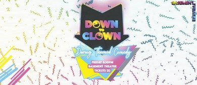 Down to Clown - Alternative Comedy
