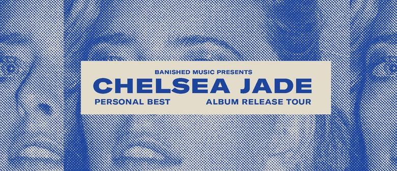 Chelsea Jade - Personal Best Album Release Show