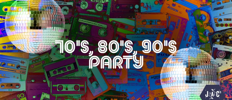 70's 80's and 90's Party