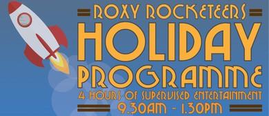 Roxy Rocketeers - School Holiday Programme
