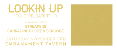 "Lookin Up - ""Gold"" Release Tour"