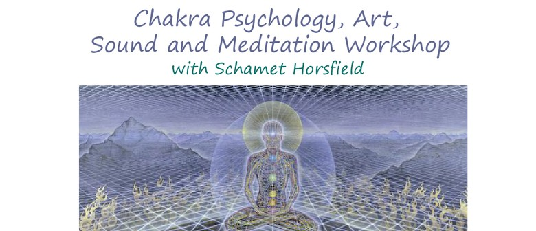 Chakra Psychology, Art, Sound and Meditation Workshop