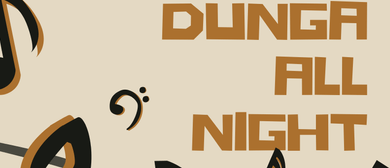Dunga All Night
