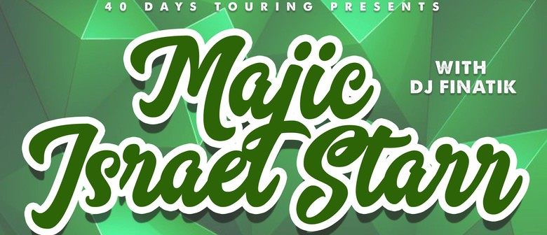 Majic & Israel Starr