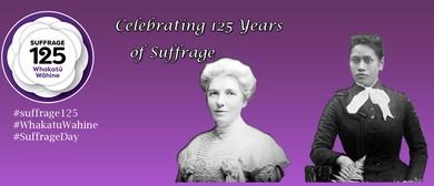 Suffrage 125 Celebration