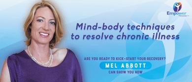 Mind-body Techniques to Resolve Chronic Illness