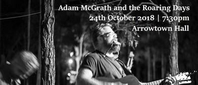 Adam McGrath and the Roaring Days