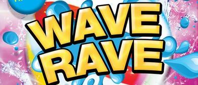 Wave Rave!