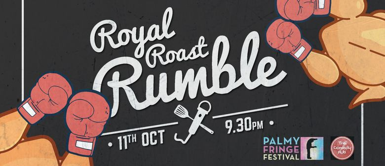 The Royal Roast Rumble