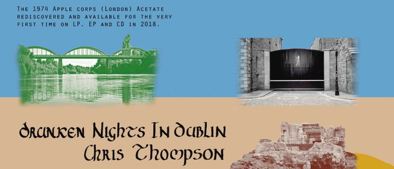 Album Launch Chris Thompson 'Drunken Nights In Dublin'