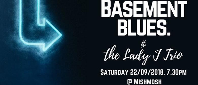 Basement Blues feat. The Lady J Trio
