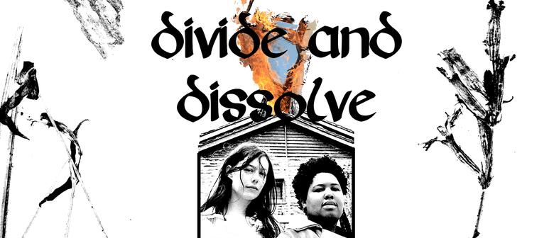 Divide & Dissolve with Felix & Jack + Pom Pom