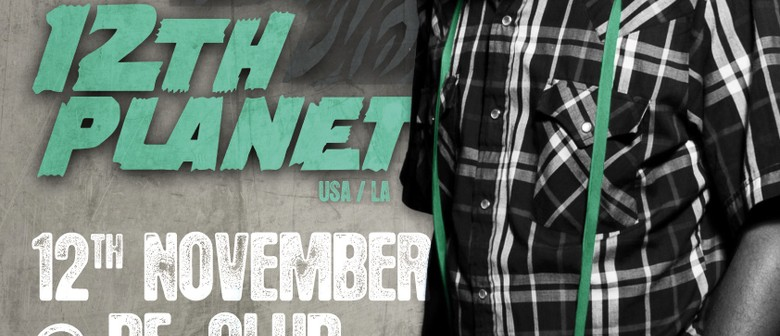Dub Presents: 12th Planet USA/LA