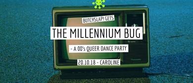 Butchslap! Gets the Millennium Bug