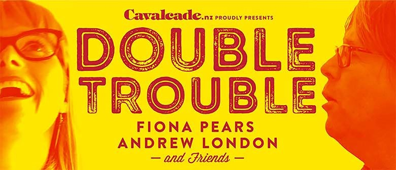 Double Trouble - Fiona Pears and Andrew London