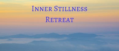 Inner Stillness Retreat Weekend
