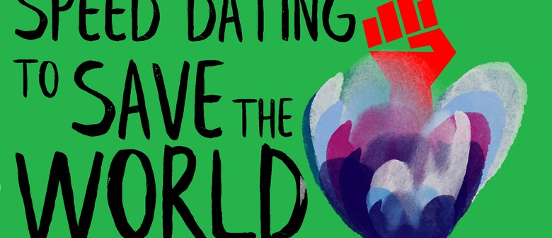 Speed Dating to Save the World